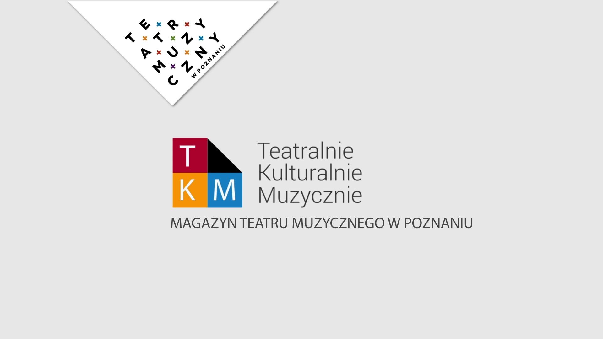"""""""Teatralnie Kulturalnie Muzycznie"""" - czołówka"""